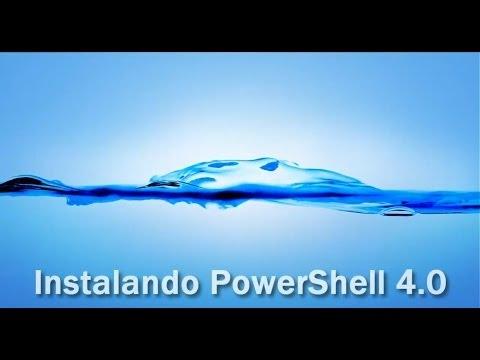 2.1 - Instalación de PowerShell 4.0