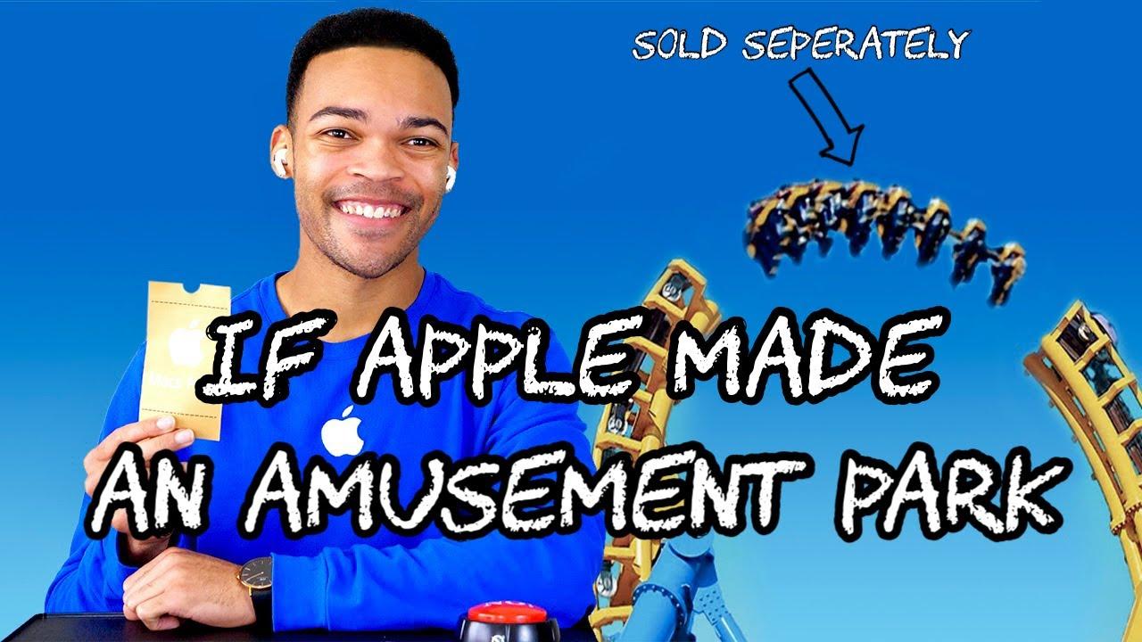 If Apple Made an Amusement Park