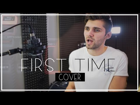 Kygo, Ellie Goulding - First Time (Cover By Ben Woodward)