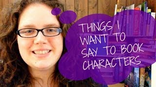 THINGS I WANT TO TELL CHARACTERS Thumbnail
