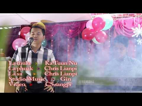Chris Lianpi - Ka Tuun Nu (Official Music...