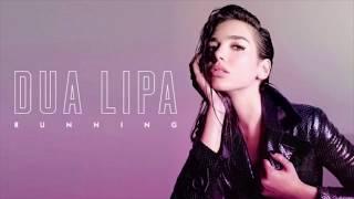 Dua Lipa & David Guetta – Running (Remix 2018)