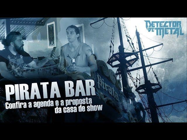 PIRATA BAR - QUAL A PROPOSTA DA CASA? | DETECTOR DE METAL