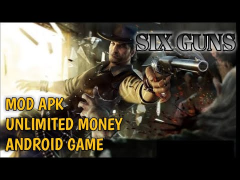 How To Download Six Guns Mod Apk For Android?