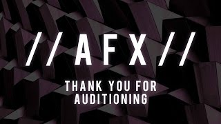 afx spring 2017 thank you for auditioning