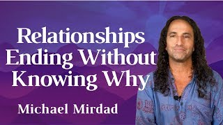 Relationships Ending Without Kowing Why