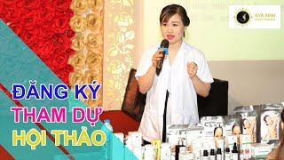 Đăng ký tham dự hội thảo chuyển giao công nghệ trị nám,tàn nhang,mụn,sẹo cho 200 spa tại Hà Nội