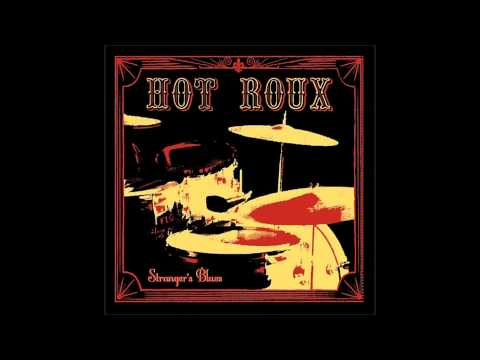 Hot Roux - Another Seven Lonely Nights
