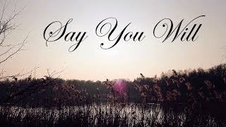 Curly - Say You Will (Official Music Video)