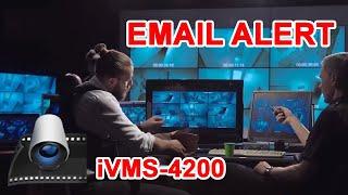 Hikvision iVMS 4200 email notification setup (2019)
