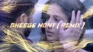 Bheege Hont Tere (Remix 2018) -Aman Sanjog | AB | Emraan Hashmi