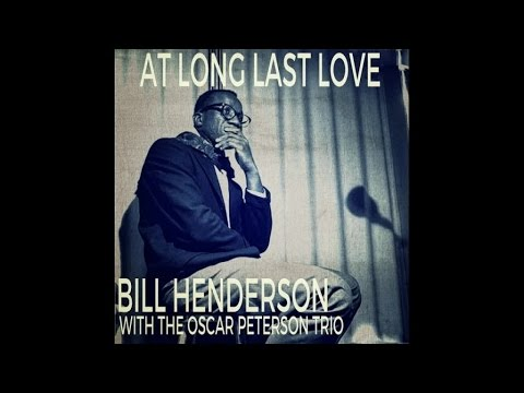 Bill Henderson - At Long Last Love - #HIGH QUALITY SOUND 1963