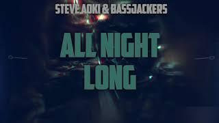 Steve Aoki & Bassjackers - All Night Long (HQ) mp3