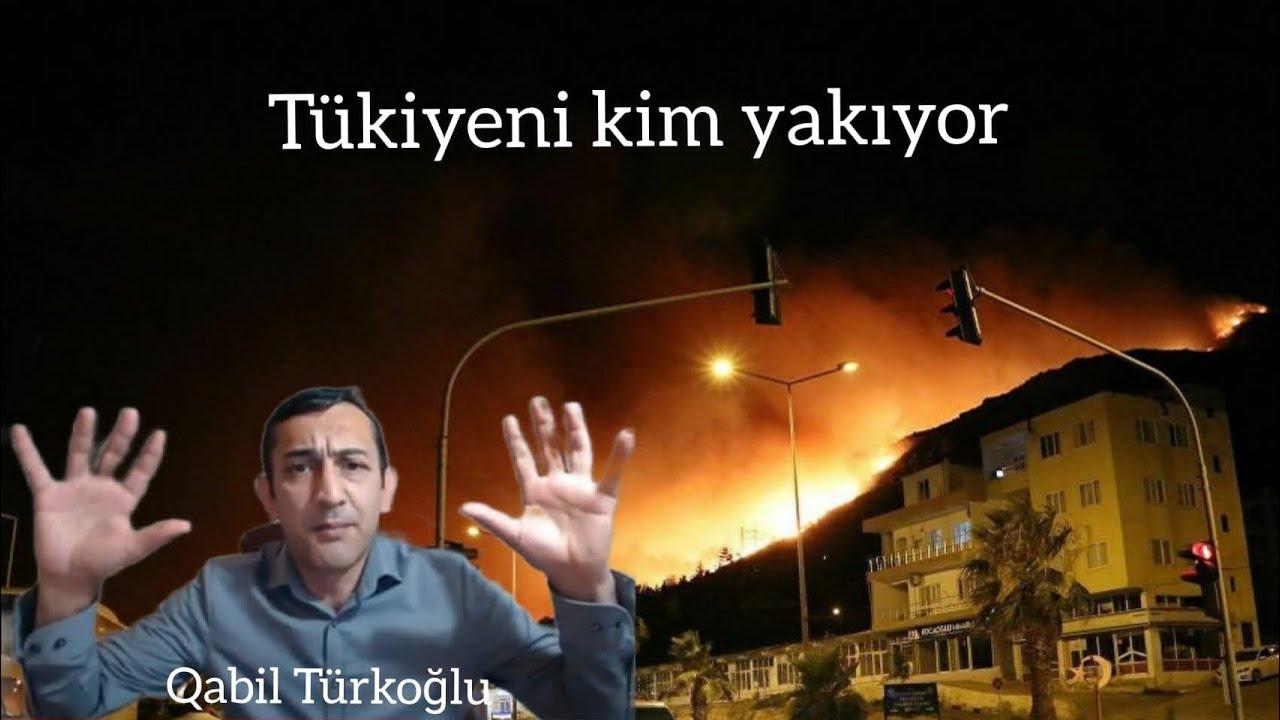 TÜRKİYENİ KİM YAKIYOR: Rusiya, İran, PKK, Ermənistan, Ərdoğan yoksa Aliyev hökumeti. 31.07.21