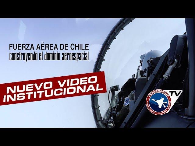 Nuevo video FACh (2019): 89 Años construyendo el dominio aeroespacial