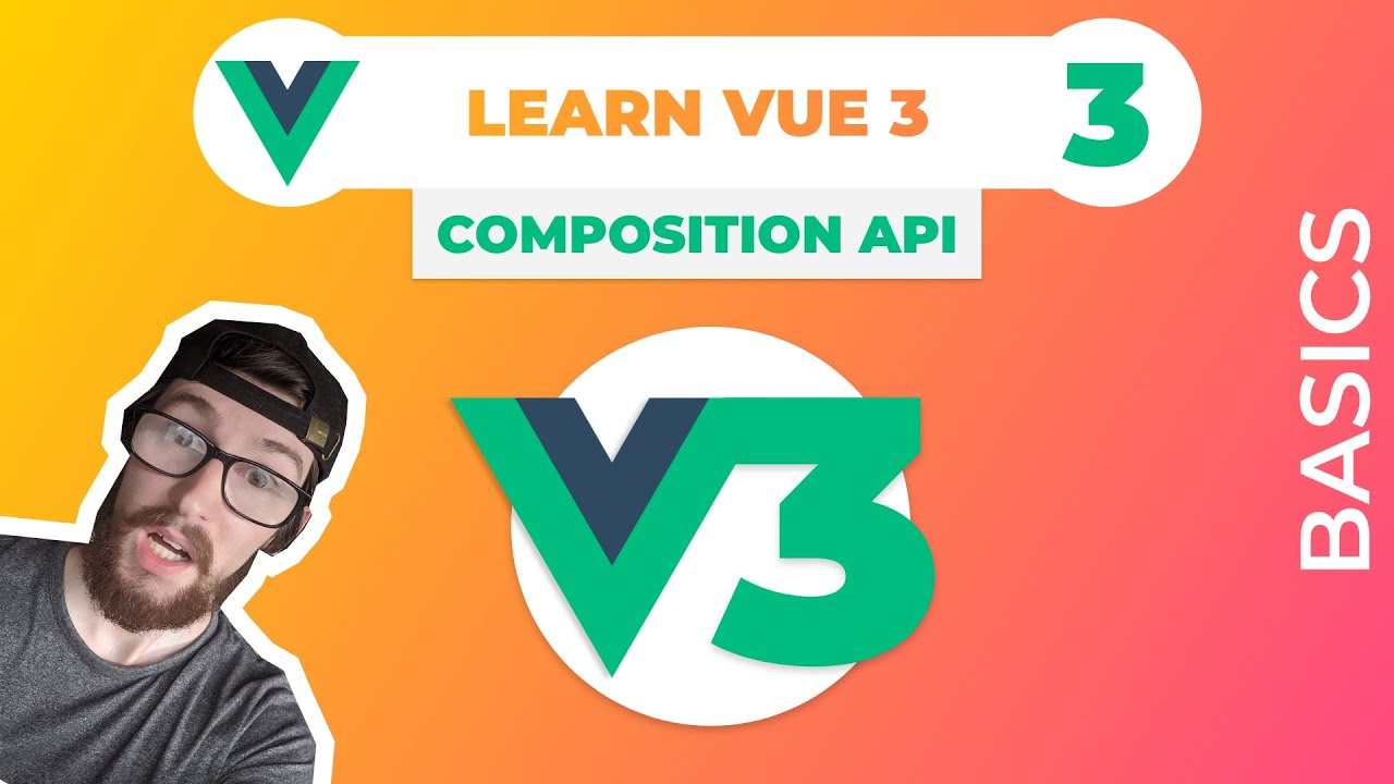 Learn VUE 3 by Making a Web App ~ Composition API, Vue JS Hooks?