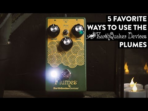 EarthQuaker Devices Plumes Small Signal Shredder Demo
