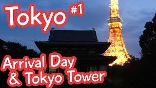 Arrival Day & Tokyo Tower at Night - Tokyo Vlog 1
