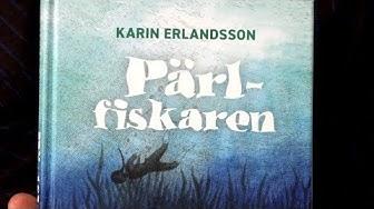 Pärlfiskaren, Karin Erlandsson (Schildt & Söderström)