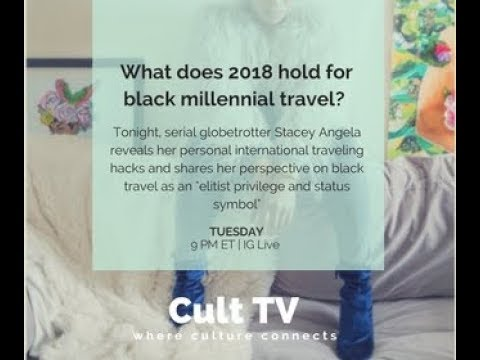 CultTV:  Young, Black, Gifted and Traveling