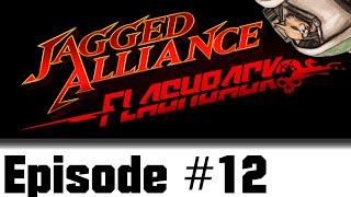 Let's Play Jagged Alliance : Flashback - Episode 12 - Datelike