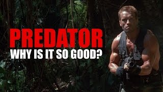 Predator: Why Is It So Good?