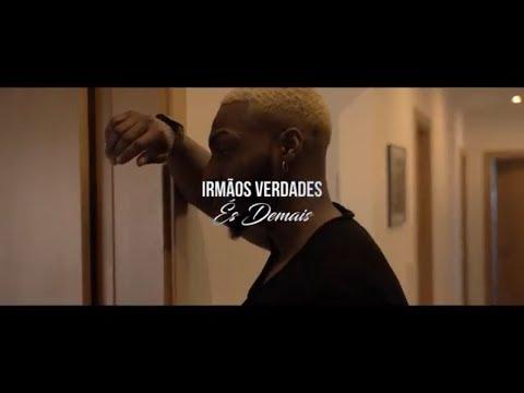 Irmãos Verdades - É demais (Official Video)