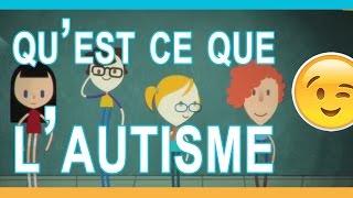 COMPRENDRE l'Autisme de manière simple !