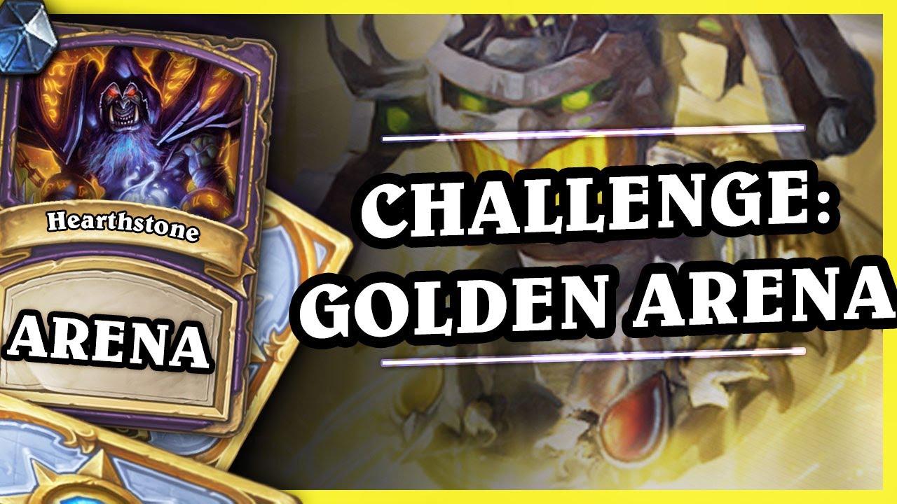 CHALLENGE: GOLDEN ARENA – WARLOCK – Hearthstone Arena
