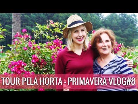 TOUR PELA HORTA PRIMAVERA 2016 - VLOG #8
