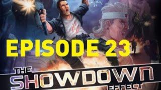 The Showdown Effect #23