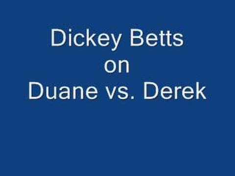 Dickey Betts on Duane vs Derek