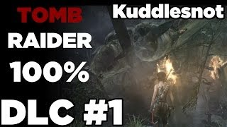 DLC #1 - Tomb Raider 100%: Tomb of the Lost Adventurer