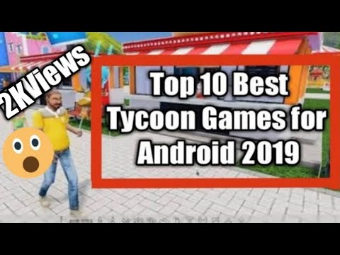 Top 10 Best Tycoon Games For Android |2019 [Offline] |#save_alappad #androidgame #save_modification