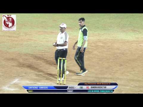 bandra rockstar vssantacruz  sunrisers  |Mumbai Cricket Stars Season - 2