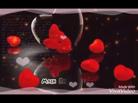   Mujh me tu,Tu hi tu basa   New latest whatsapp status video  Love Sad Status  