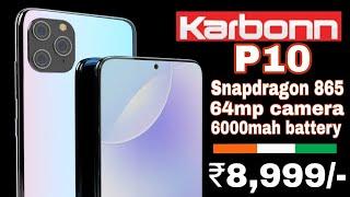 Karbonn P10 full specification  ||  8gb रैम 256gb स्टोरेज 64mp कैमरा मात्र ₹8,999/- मे