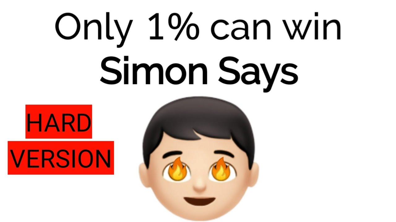 Only 1% can win Simon says hard version
