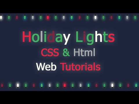 Holiday Blinking Lights effect with CSS & Html (Web Tutorials - Уроки на CSS3, HTML5)(fast-mode)