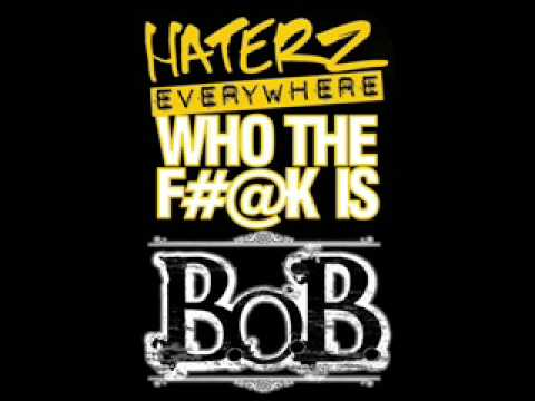finest selection f926b 7102a B.o.B. - Haterz Everywhere  Remix