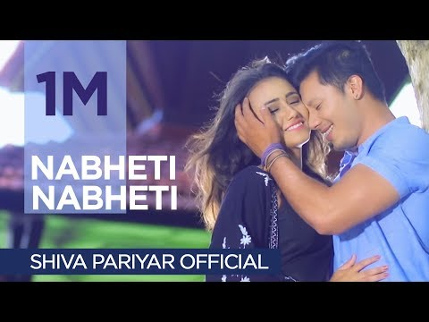 Nabheti Nabheti | Shiva Pariyar | New Nepali Song | Official Full Video