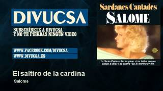 Salome - El saltiro de la cardina - Divucsa