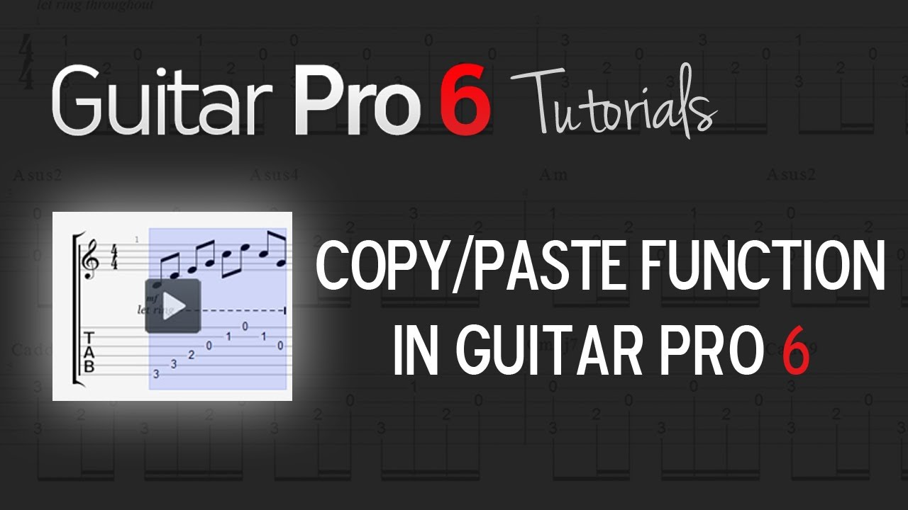 Video - GP6 editing: Copy / Paste – Guitar Pro Support