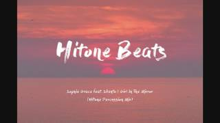 Sophie Grace feat. Silento | Girl In The Mirror (Hitone Percussion Mix)