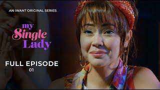 My Single Lady (with English Subtitle) - Full Episode 1 | iW...
