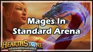 [Hearthstone] Mages In Standard Arena