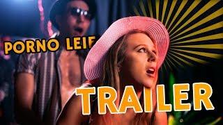 Porno Leif - Trailer [4K]