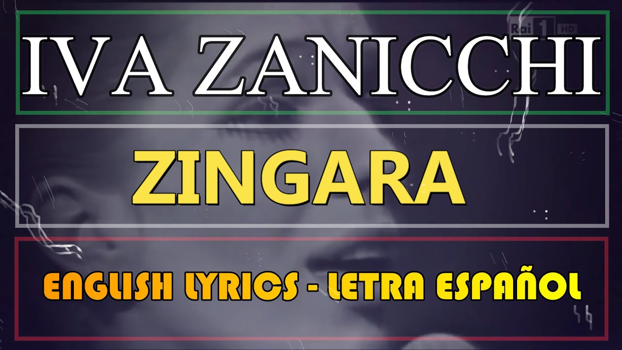 ZINGARA - Iva Zanicchi (Letra Español, English Lyrics, Testo Italiano) -  YouTube