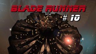 Let´s Play aus´m Leben / Blade Runner #10 Ene, mene, miste, es rappelt in der Kiste