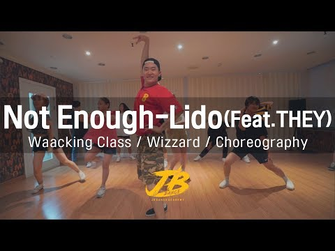 Not Enough-Lido(Feat.THEY) / Waacking Class / Wizzard / JBdance / 수업영상
